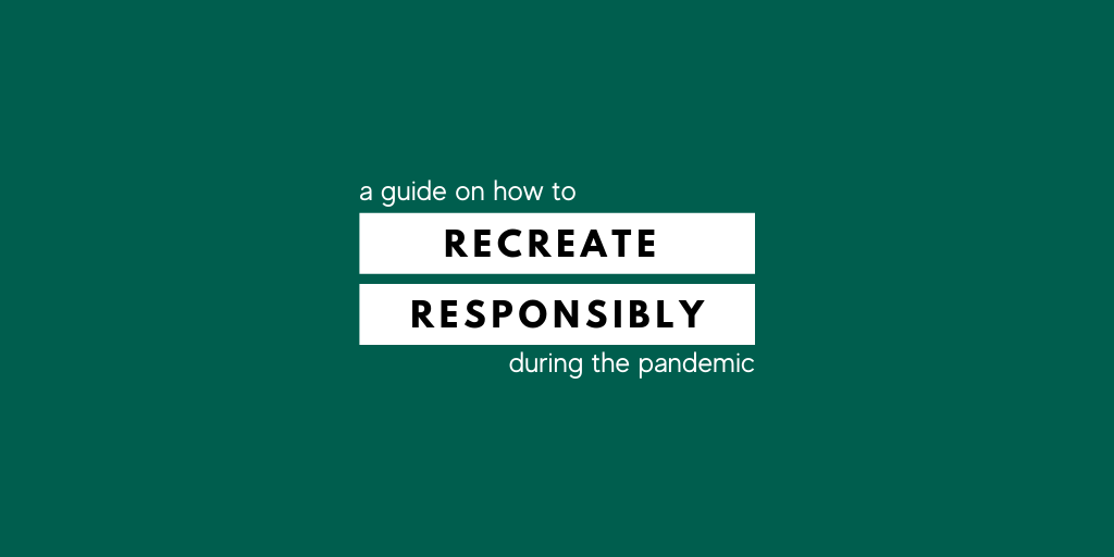 A guide to getting outdoors responsibly during the coronavirus pandemic.